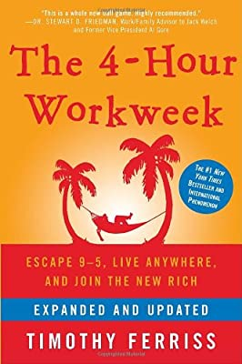 The 4-Hour Workweek: Escape 9-5, Live Anywhere, and Join the New Rich.pdf