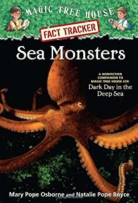 Magic Tree House Research Guide #17: Sea Monsters: A Nonfiction Companion to Dark Day in the Deep Sea.pdf