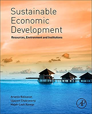 Sustainable Economic Development: Resources, Environment and Institutions.pdf