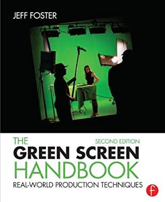 The Green Screen Handbook: Real-World Production Techniques.pdf