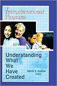 Intergenerational Programs: Understanding Wh