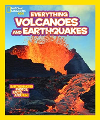 Everything Volcanoes and Earthquakes: Earthshaking Photos, Facts and Fun!.pdf
