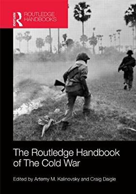 The Routledge Handbook of the Cold War.pdf