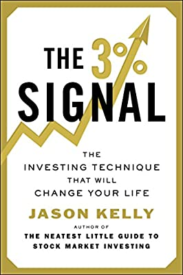 The 3% Signal: The Investing Technique That Will Change Your Life.pdf