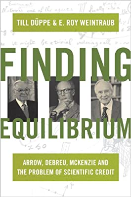 Finding Equilibrium: Arrow, Debreu, McKenzie and the Problem of Scientific Credit.pdf