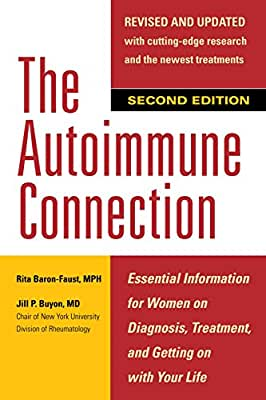 The Autoimmune Connection: Essential Information for Women on Diagnosis, Treatment, and Getting On With Your....pdf