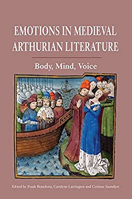 Emotions in Medieval Arthurian Literature: Body, Mind, Voice.pdf