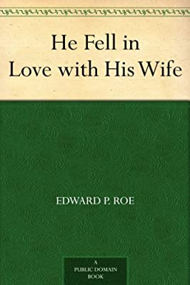 He Fell in Love with His Wife.pdf