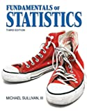 Book cover image for Fundamentals of Statistics (3rd Edition) (Sullivan Statistics Series)