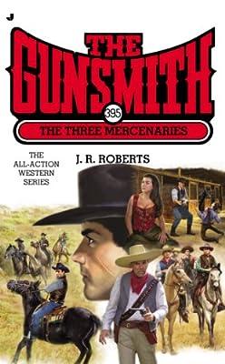 The Gunsmith 395: The Three Mercenaries.pdf