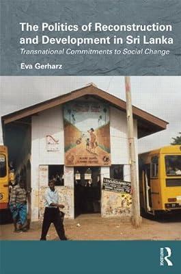 The Politics of Reconstruction and Development in Sri Lanka.pdf
