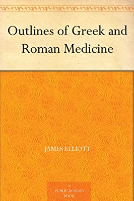 Outlines of Greek and Roman Medicine.pdf