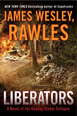 Liberators: A Novel of the Coming Global Collapse.pdf