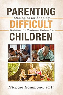 Parenting Difficult Children: Strategies for Parents of Preschoolers to Preteens.pdf