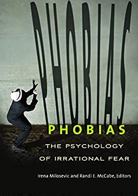 Phobias: The Psychology of Irrational Fear.pdf