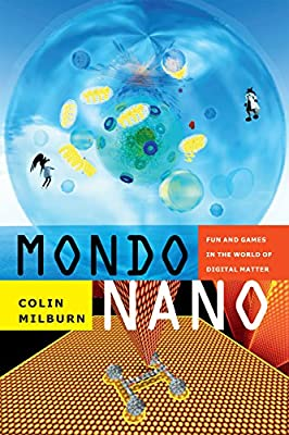 Mondo Nano: Fun and Games in the World of Digital Matter.pdf