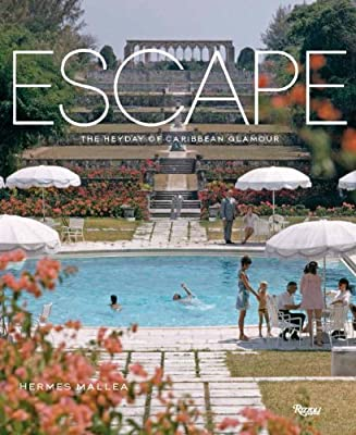 Escape: The Heyday of Caribbean Glamour.pdf