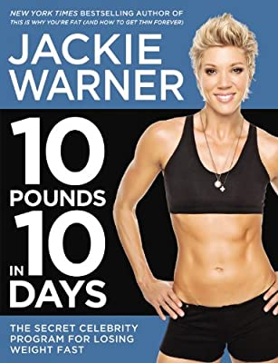 10 Pounds in 10 Days: The Secret Celebrity Program for Losing Weight Fast.pdf