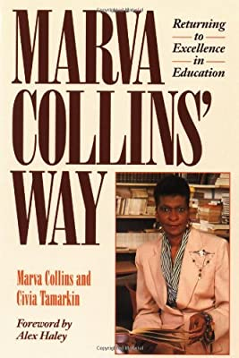 Marva Collins' Way: Returning to Excellence in Education.pdf