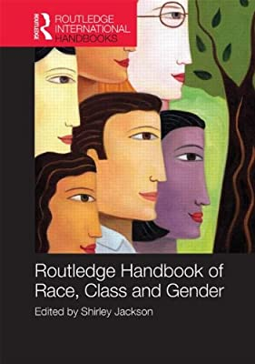 Routledge International Handbook of Race, Class and Gender.pdf