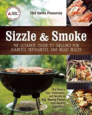 Sizzle and Smoke: A Griller's Guide to  Diabetic Meals.pdf