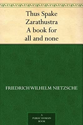 Thus Spake Zarathustra A book for all and none.pdf