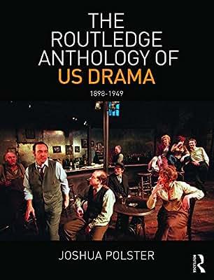 The Routledge Anthology of US Drama: 1898-1949.pdf