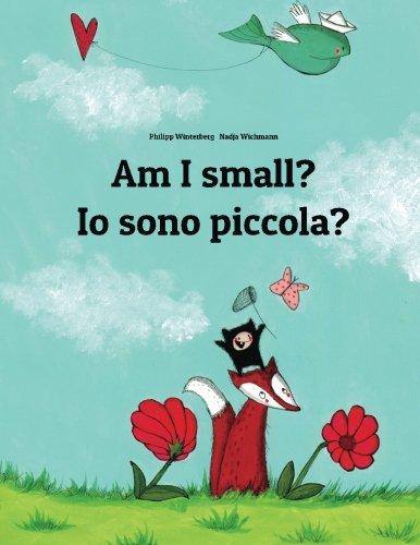 Am I Small? / Io Sono Piccola?