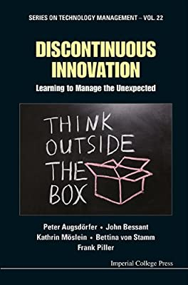 Discontinuous Innovation: Learning to Manage the Unexpected.pdf