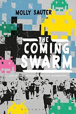 The Coming Swarm: DDOS Actions, Hacktivism, and Civil Disobedience on the Internet.pdf