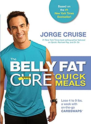 The Belly Fat Cure Quick Meals: Lose 4 to 9 Lbs. a Week with on-the-Go Carb Swaps.pdf