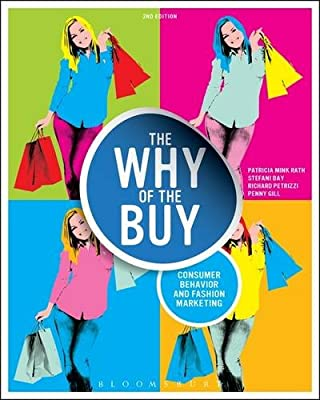 The Why of the Buy: Consumer Behavior and Fashion Marketing.pdf