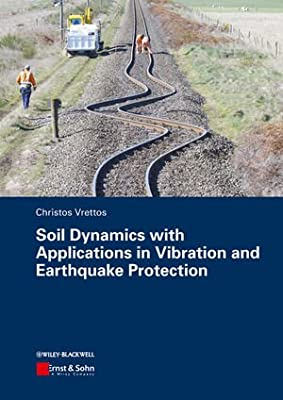 Soil Dynamics with Applications in Vibration and Earthquake Protection.pdf