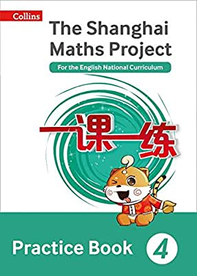 Shanghai Maths – The Shanghai Maths Project Practice Book Year 4: For the English National Curriculum.pdf