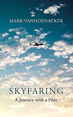 Skyfaring: A Journey with a Pilot.pdf