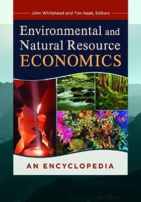 Environmental and Natural Resource Economics: An Encyclopedia.pdf