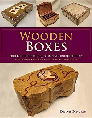 Wooden Boxes: Skill Building Techniques for Seven Unique Projects.pdf