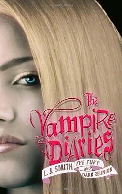 The Vampire Diaries: The Fury and Dark Reunion.pdf