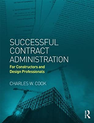Successful Contract Administration: For Constructors and Design Professionals.pdf