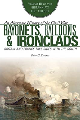 Bayonets, Balloons, and Ironclads: Britain and France Take Sides with the South.pdf