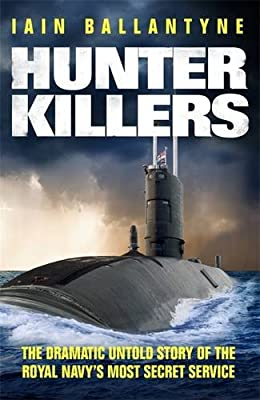 Hunter Killers: The Dramatic Untold Story of the Cold War Beneath the Waves.pdf