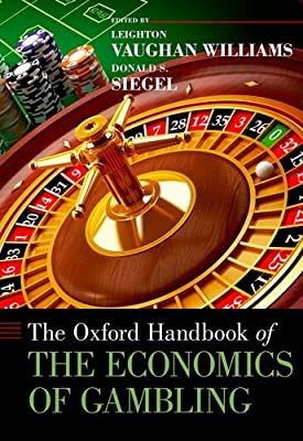 The Oxford Handbook of the Economics of Gambling.pdf