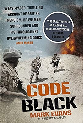 Code Black: Cut off and facing overwhelming odds: the siege of Nad Ali.pdf