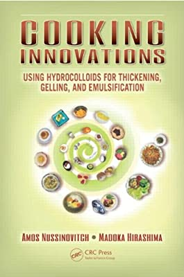 Cooking Innovations: Using Hydrocolloids for Thickening, Gelling, and Emulsification.pdf