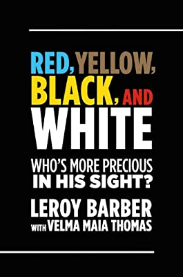 Red, Yellow, Black, and White: Who's More Precious in His Sight?.pdf