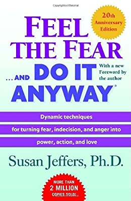 Feel the Fear . . . and Do It Anyway.pdf