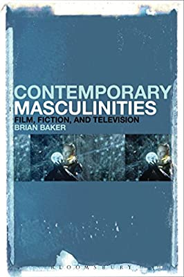 Contemporary Masculinities in Fiction, Film and Television.pdf