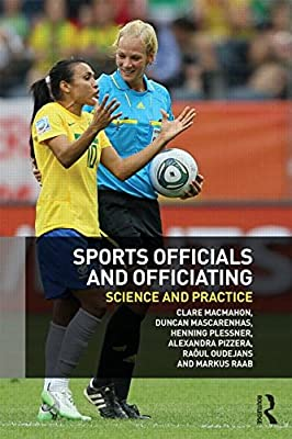 Sports Officials and Officiating: Science and Practice.pdf