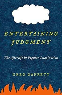 Entertaining Judgment: The Afterlife in Popular Imagination.pdf