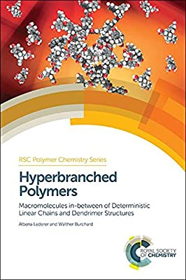 Hyperbranched Polymers: Macromolecules In-between of Deterministic Linear Chains and Dendrimer Structures.pdf